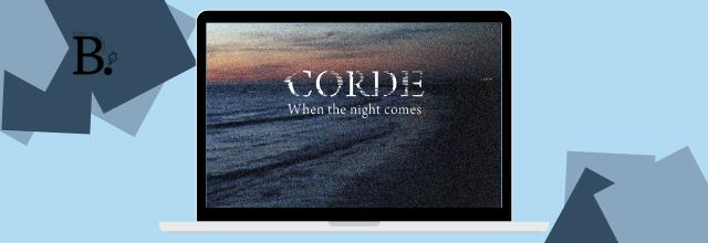 Corde dévoile son nouveau single When the night comes