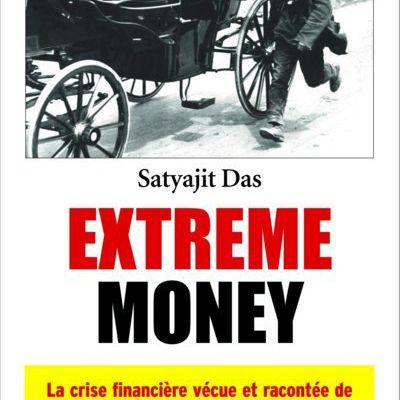 Livre Extreme Money par Satyajit Das
