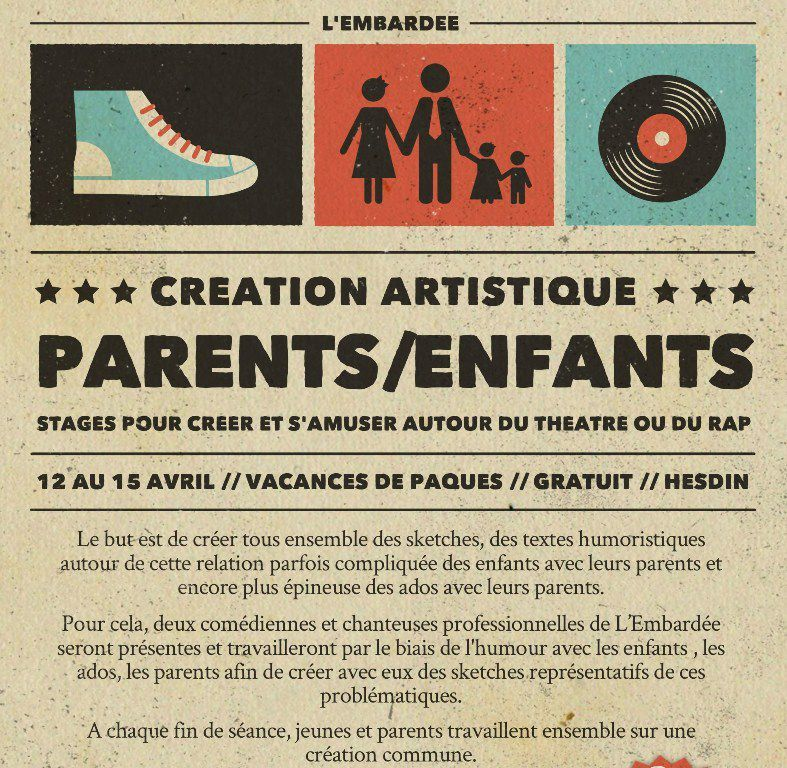 CREATION ENFANTS/PARENTS ...avec L'EMBARDÉE...à HESDIN...
