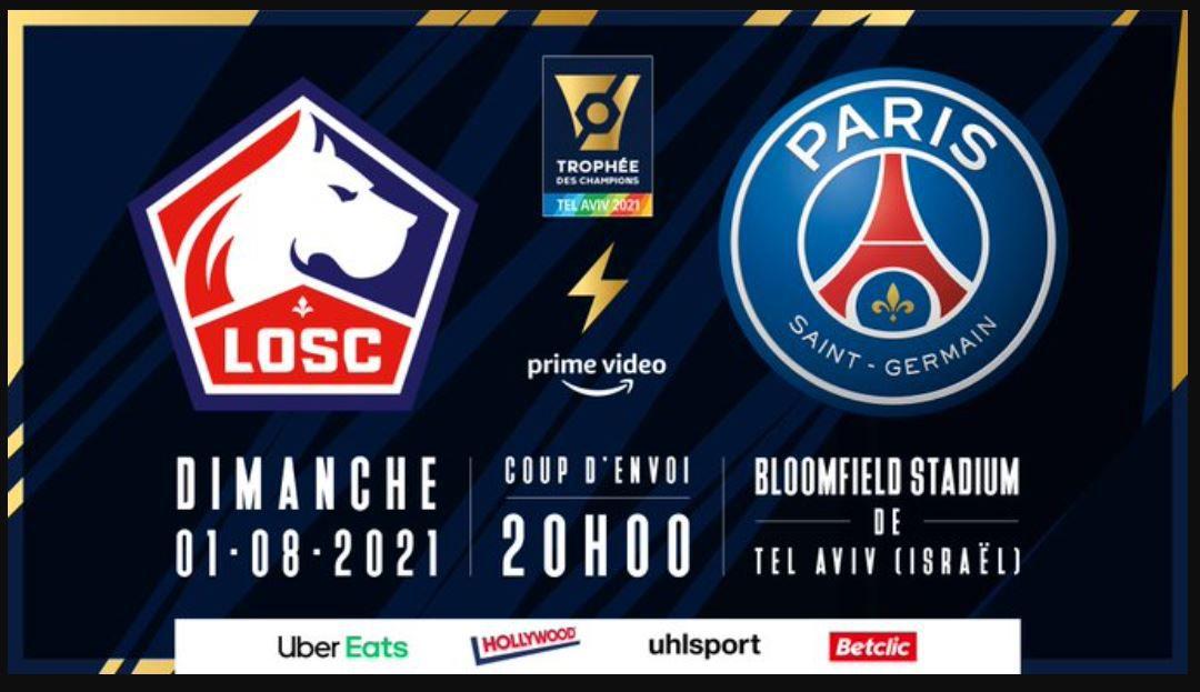 Paris SG / Lille : Sur quelle chaîne suivre le Trophée des Champions ce dimanche ?