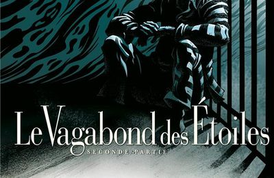 Vagabondage spatio-temporel  /  Le Vagabond des Etoiles 2  Vs.  Galaxy Of Terror