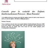 Conseils pour la scolarité des Enfants Intellectuellement Précoces / Haut Potentiel