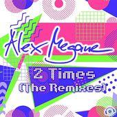 Alex Megane - 2 Times (NewDance Radio Mix)