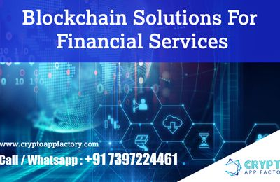 Blockchain Solutions For Financial Services-Crypto App Factory