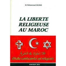 La Liberté religieuse au Maroc - Dr. Mohammed JELMAD