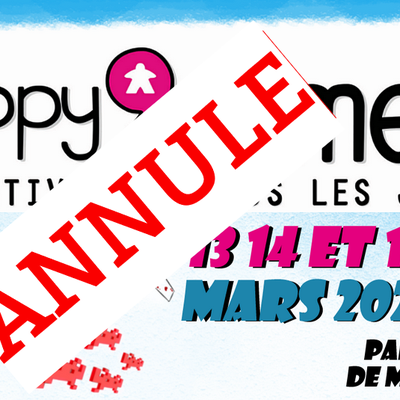 Festival Happy'Games annulé :(