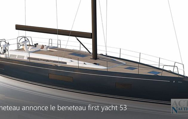 Video - first informations on the Bénéteau First Yacht 53