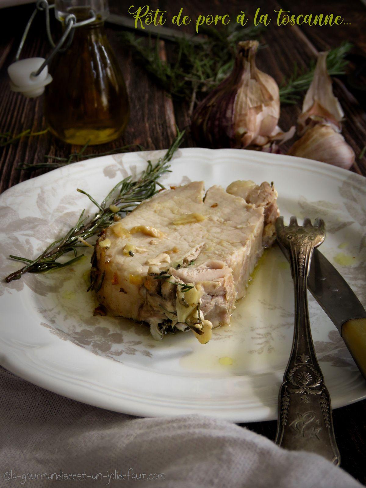 Rôti de porc à la toscane