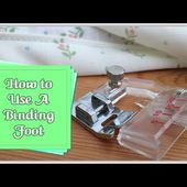 How to Use A Binding Foot :: by Babs at Fiery Phoenix