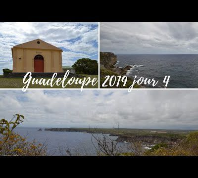 Guadeloupe 2019 jour 4