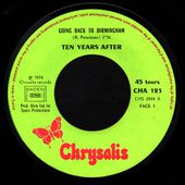 Ten Years After - Going back to Birmingham / Without you - 1974 - l'oreille cassée