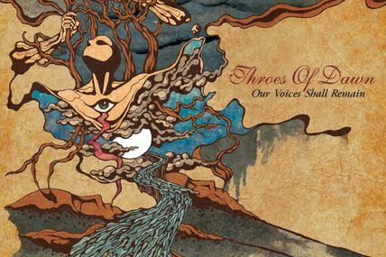 Throes of dawn - Our voices shall remain