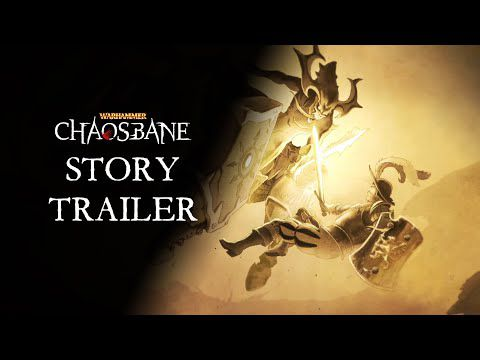 [ACTUALITE] WARHAMMER: CHAOSBANE - Le story trailer