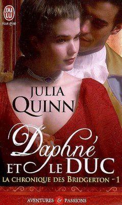 Daphné et le Duc * Les Bridgerton #1 *
