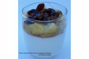 Panna cotta au lait de coco et sa compotée de bananes