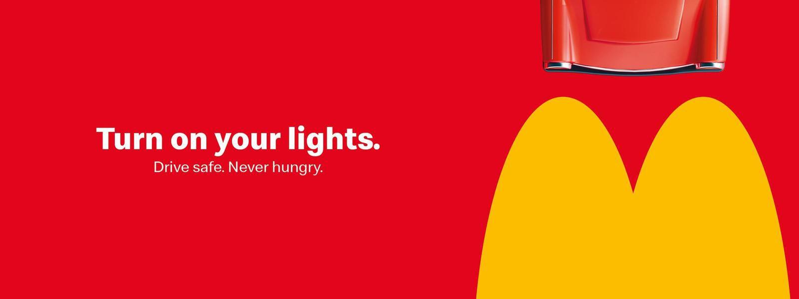 "McDonald's : ""Drive safe. Never  hungry"" I Agence : DDB, Tchéquie (novemnre 2019)"