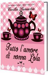 """Cecilia Samartin, """"Tutto l'amore di nonna Lola"""", recensione di Maria Vittoria Masserotti"""