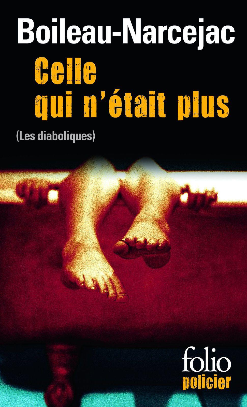 """""""celle qui n'était plus"""" """"les diaboliques"""" """"boileau-narcejac"""" """"www.audetourdunlivre.com"""""""