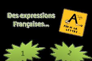 Des expressions Françaises «au pied de la...