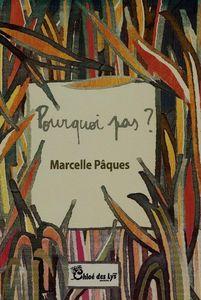 """Rolande Michel a lu """"Pourquoi pas ?"""" de Marcelle Pâques"""
