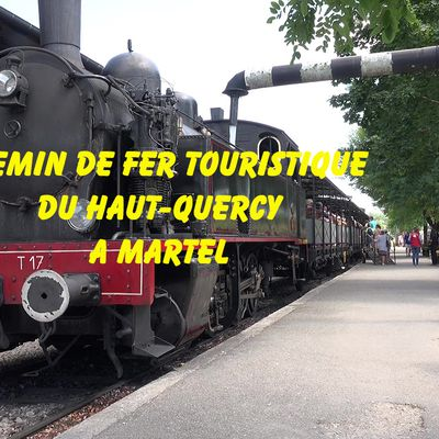 Le chemin de fer touristique du haut-Quercy à Martel dans le Lot, la vidéo