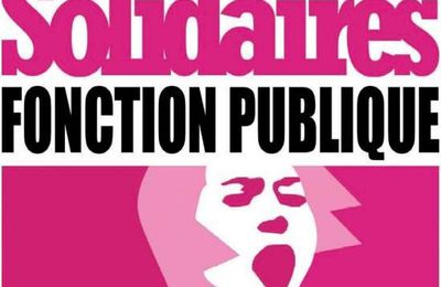 Le 15 mai : mobilisons-nous dans la Fonction publique pour dire Stop !