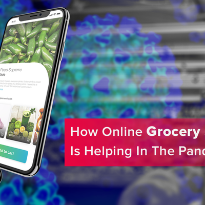 How Online Grocery Shopping App Is Helping In The Pandemic?