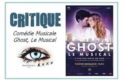 👁️ Critique Comédie Musicale - Ghost, Le Musical