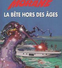"""Henri Vernes """"La bête hors des âges"""" (1996) [Bob Morane]"""