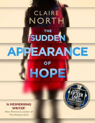 Free Read The Sudden Appearance of Hope by Claire North