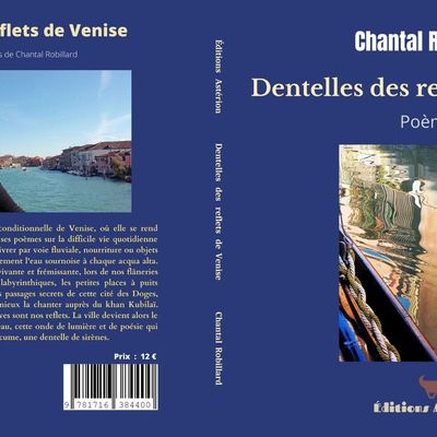 Dentelles des reflets de Venise / Chantal Robillard
