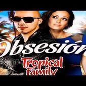 Kenza Farah et Lucenzo {Tropical Family} - Obsesion