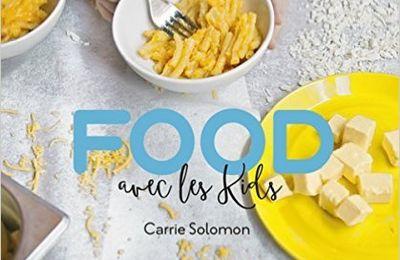 Food avec les kids : un délicieux livre de cuisine à dévorer !