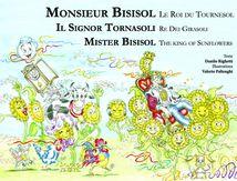 Monsieur Bisisol le roi du tournesol - Il signor Tornasoli re dei girasoli - Mister Bisisol the sunflower king