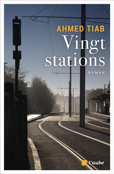 Vingt Stations d'Ahmed Tiab