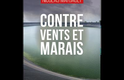 Contre vents et marais de MARJAULT Nicolas