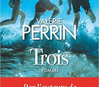 Trois - Valérie Perrin