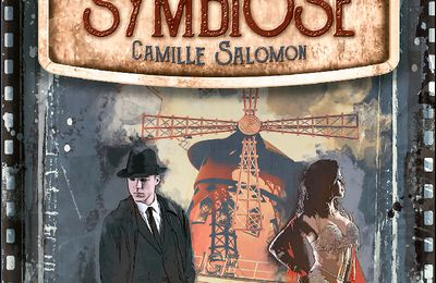 *SYMBIOSE* Camille Salomon* Éditions Inceptio* par Cathy Le Gall*