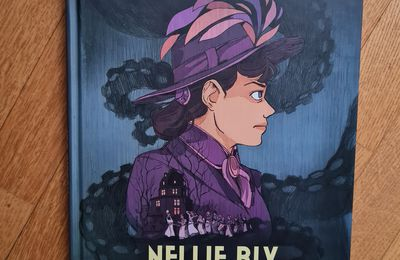 Nellie Bly, une femme inspirante