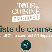 Tous en cuisine, liste des ingrédients du 21 au 25 septembre avec Cyril Lignac - Mes Meilleures Recettes Faciles