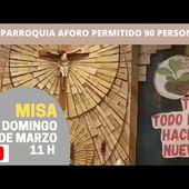 Eucaristía Domingo 07 de Marzo 11h