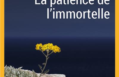 La patience de l'immortelle