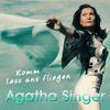 Komm lass uns fliegen-die neue Single von Agatha Singer
