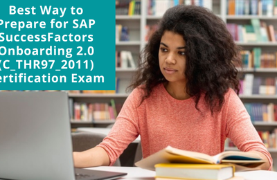 How to Prepare for C_THR97_2011 exam on SF Onboarding 2.0