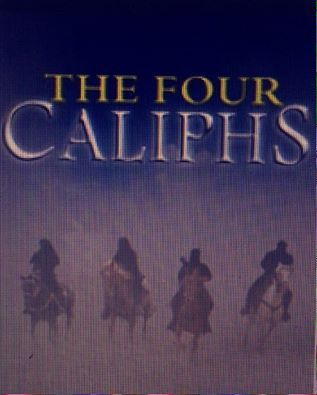 The 4 Caliphs in Islam.