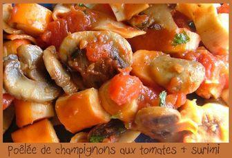 Poêlée de champignons de Paris à la tomate & au surimi