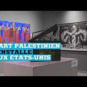 L'art palestinien ouvre son premier musée aux États-Unis