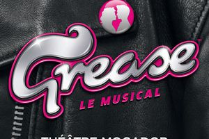Grease le musical au Théâtre Mogador !