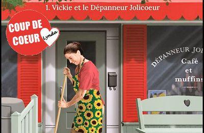 *JOIE DE VIVRE* T1: Vickie et le Dépanneur Jolicoeur* Monique Michaud* Éditions Goélette* par Lynda Massicotte*