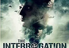 REVIEW: The Interrogation makes you think about the horrors of Nazi Germany